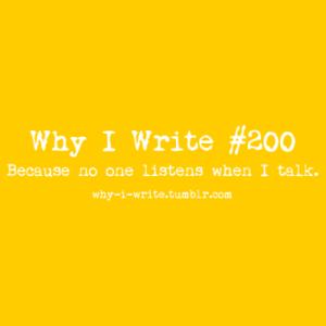 why I write 1